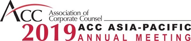Association of Corporate Counsel 2019 ACC Asia-Pacific Annual Meeting