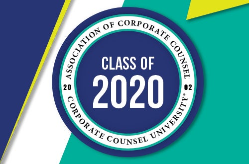 association of corporate counsel corporate counsel university class of 2020