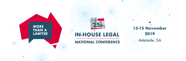 more than a lawyer the 25th in-house legal national conference 13-15 november 2019 adelaide, SA